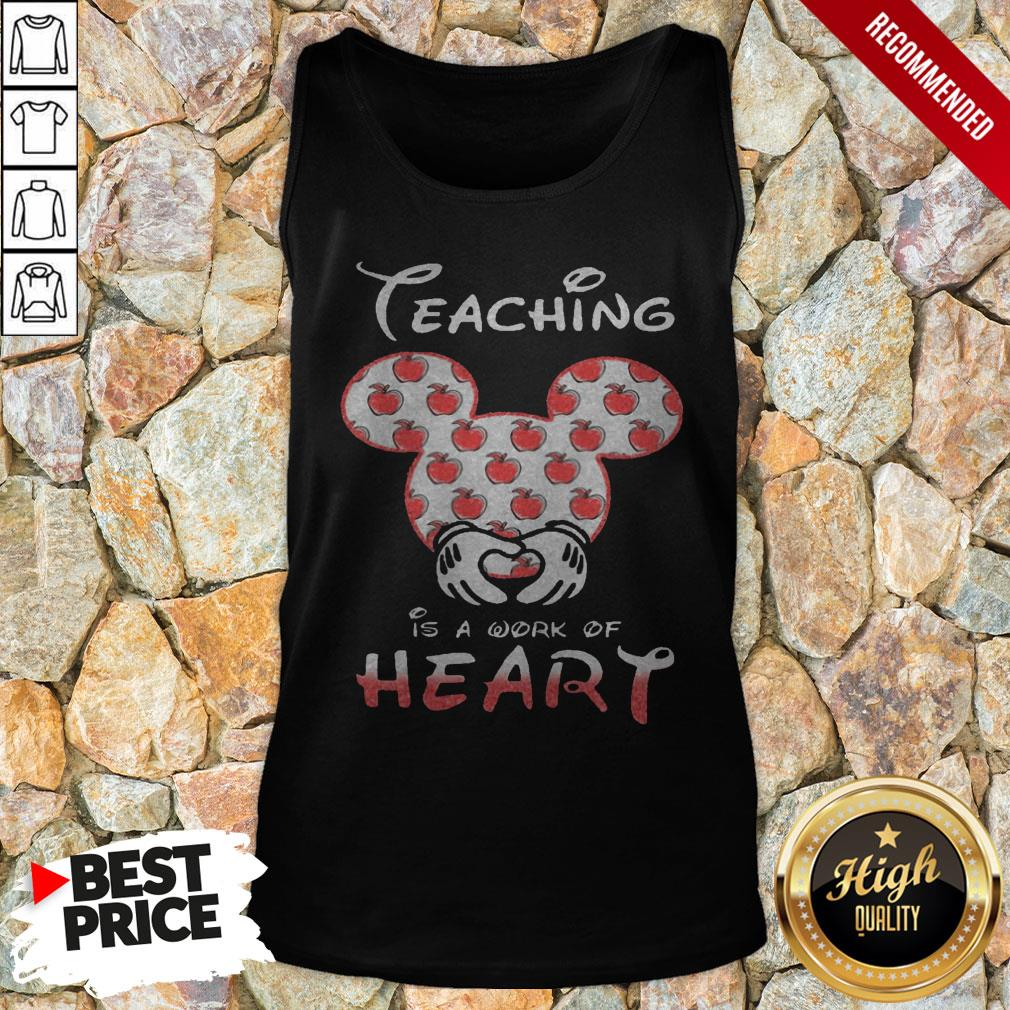 Mickey Mouse Teaching Is A Work Of Heart Tank Top