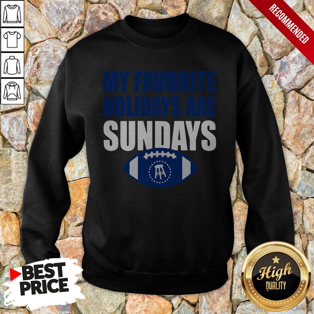 My Favorite Holidays Are Sunday Sweatshirt