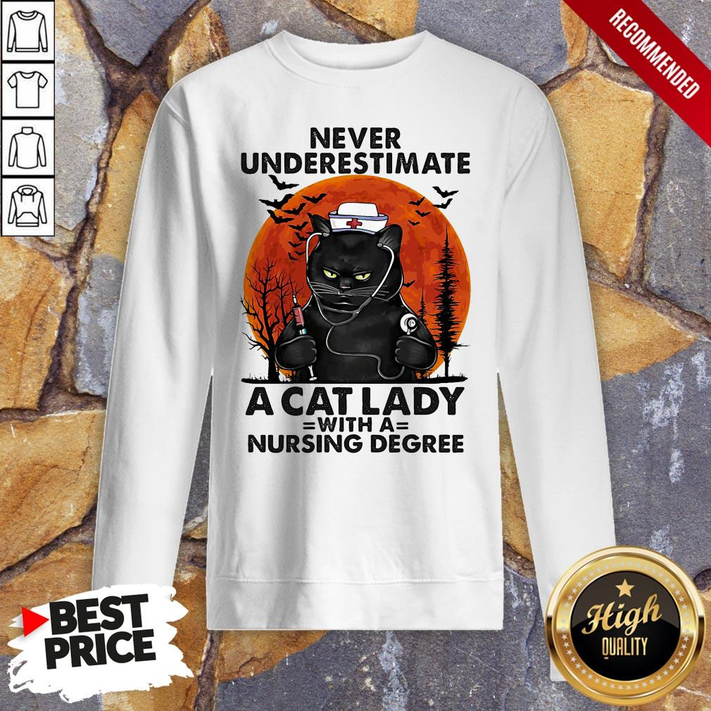 Never Underestimate A Cat Lady With A Nursing Degree Sunset Halloween Sweatshirt