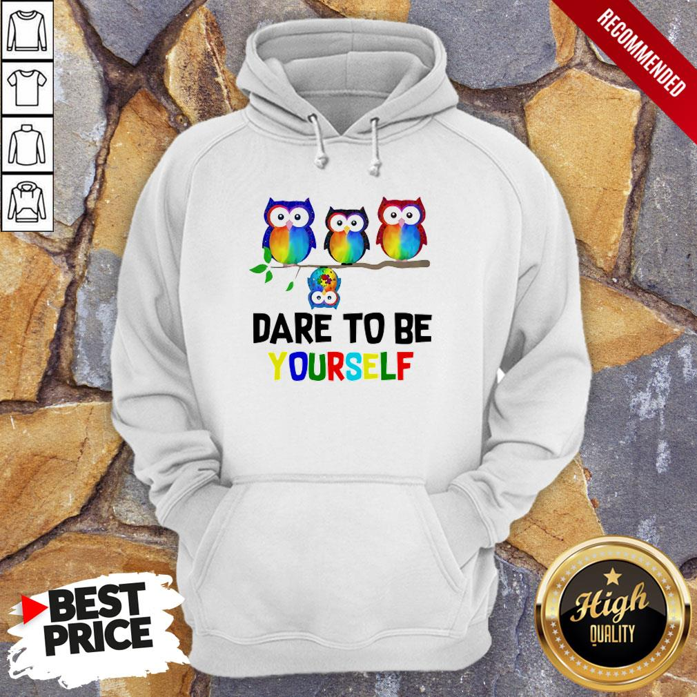 Nice LGBT Owls Dare To Be Yourself Hoodie
