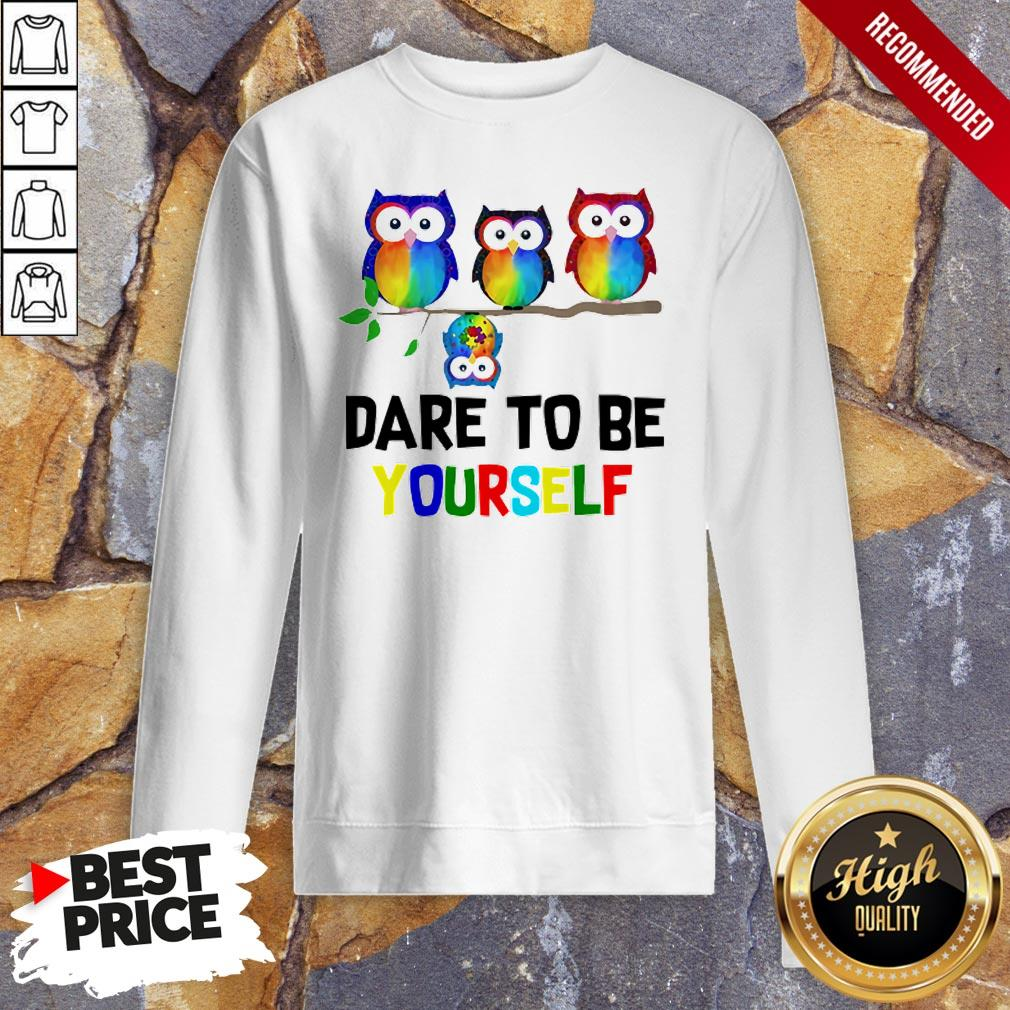 Nice LGBT Owls Dare To Be Yourself Sweatshirt