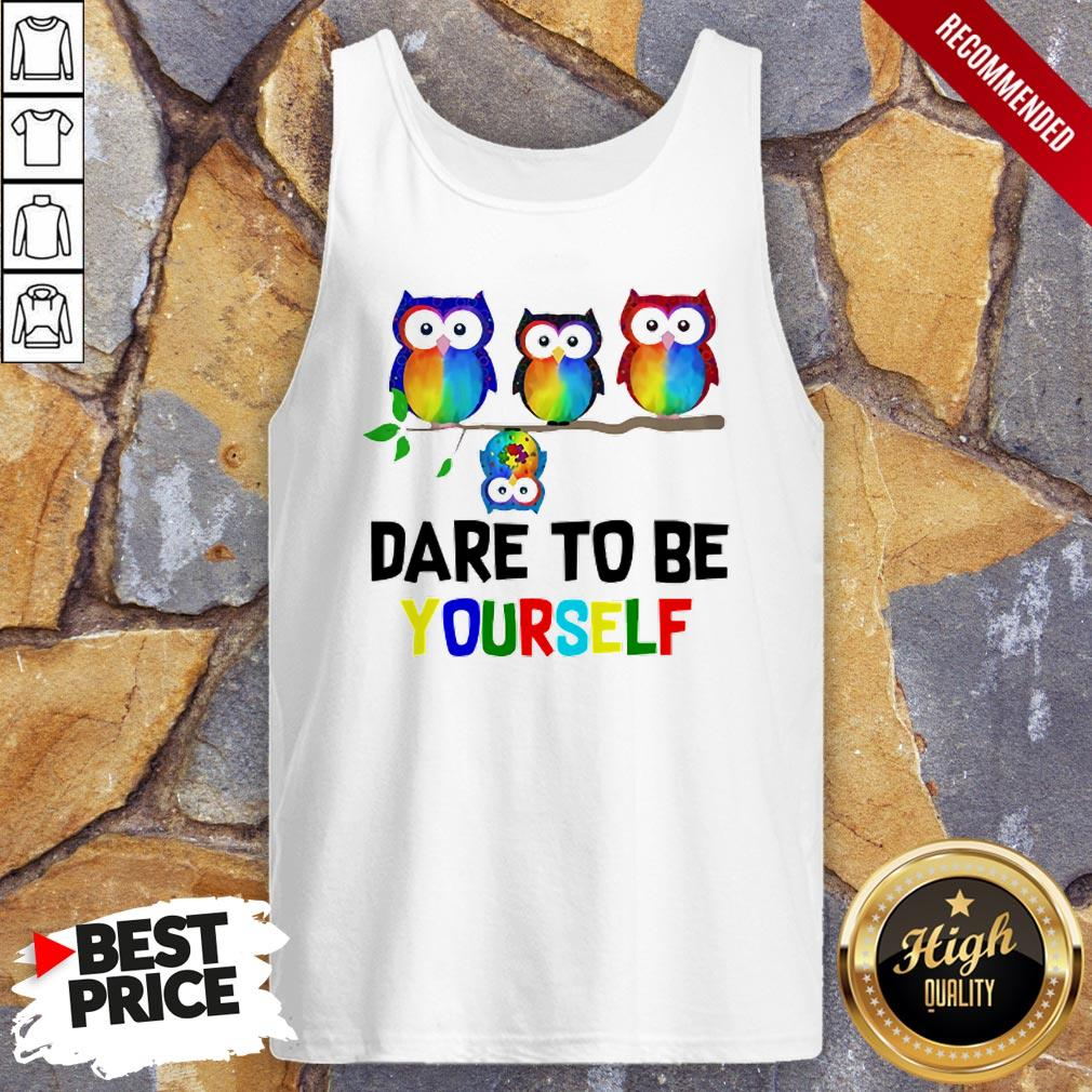 Nice LGBT Owls Dare To Be Yourself Tank Top