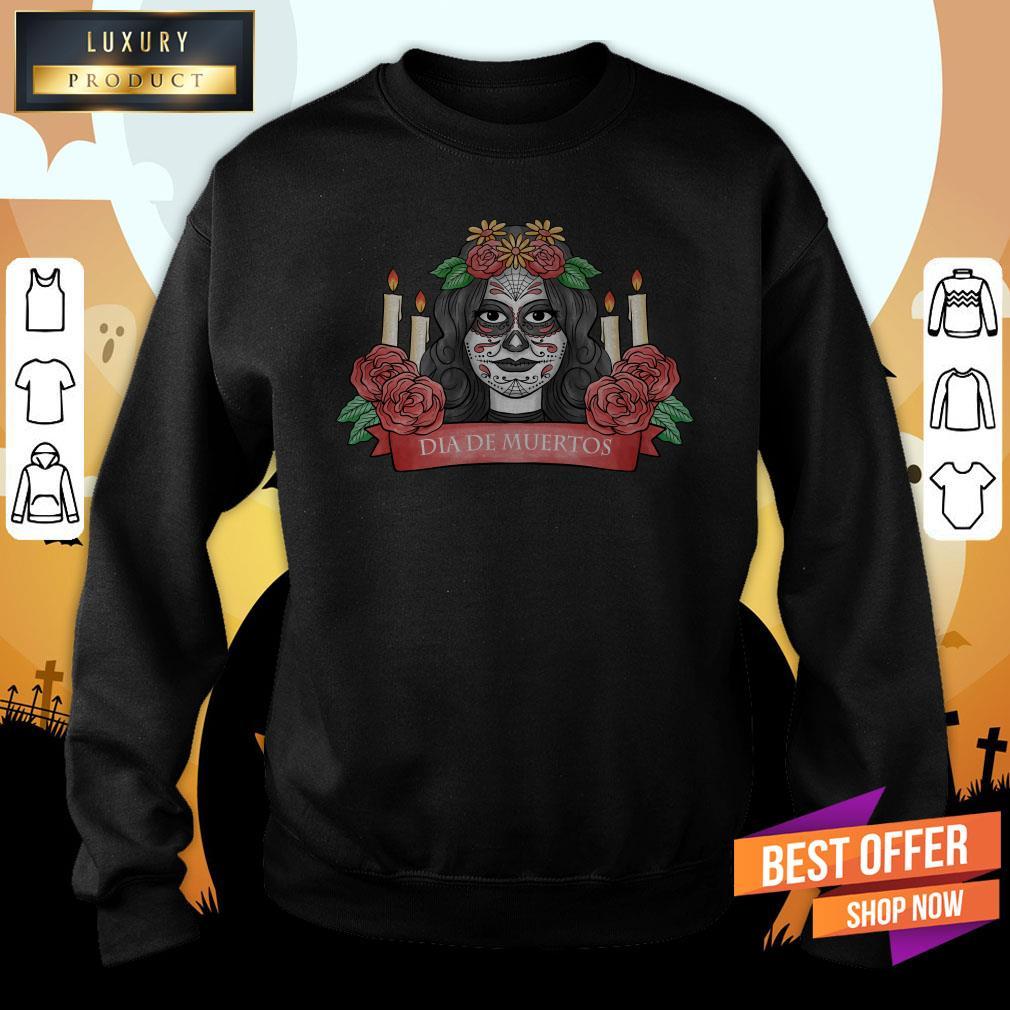 Nice Sugar Skull Woman Dia De Los Muertos Sweatshirt