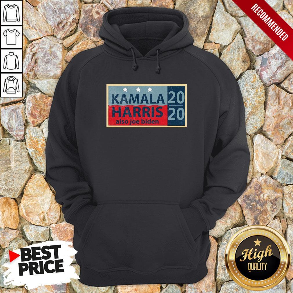 Official Kamala Harris Also Joe Biden Election Hoodie