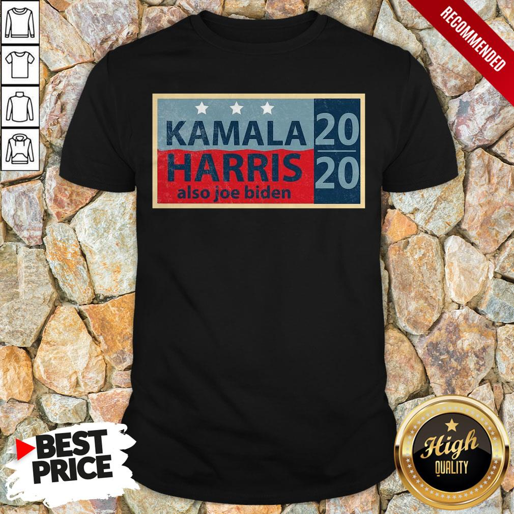 Official Kamala Harris Also Joe Biden Election T-Shirt
