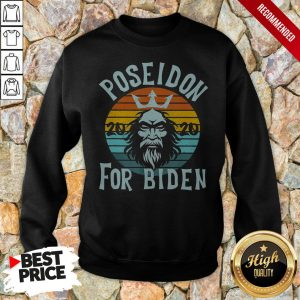 Poseidon For Biden 2020 Anti Trump Election Vintage Retro Sweatshirt