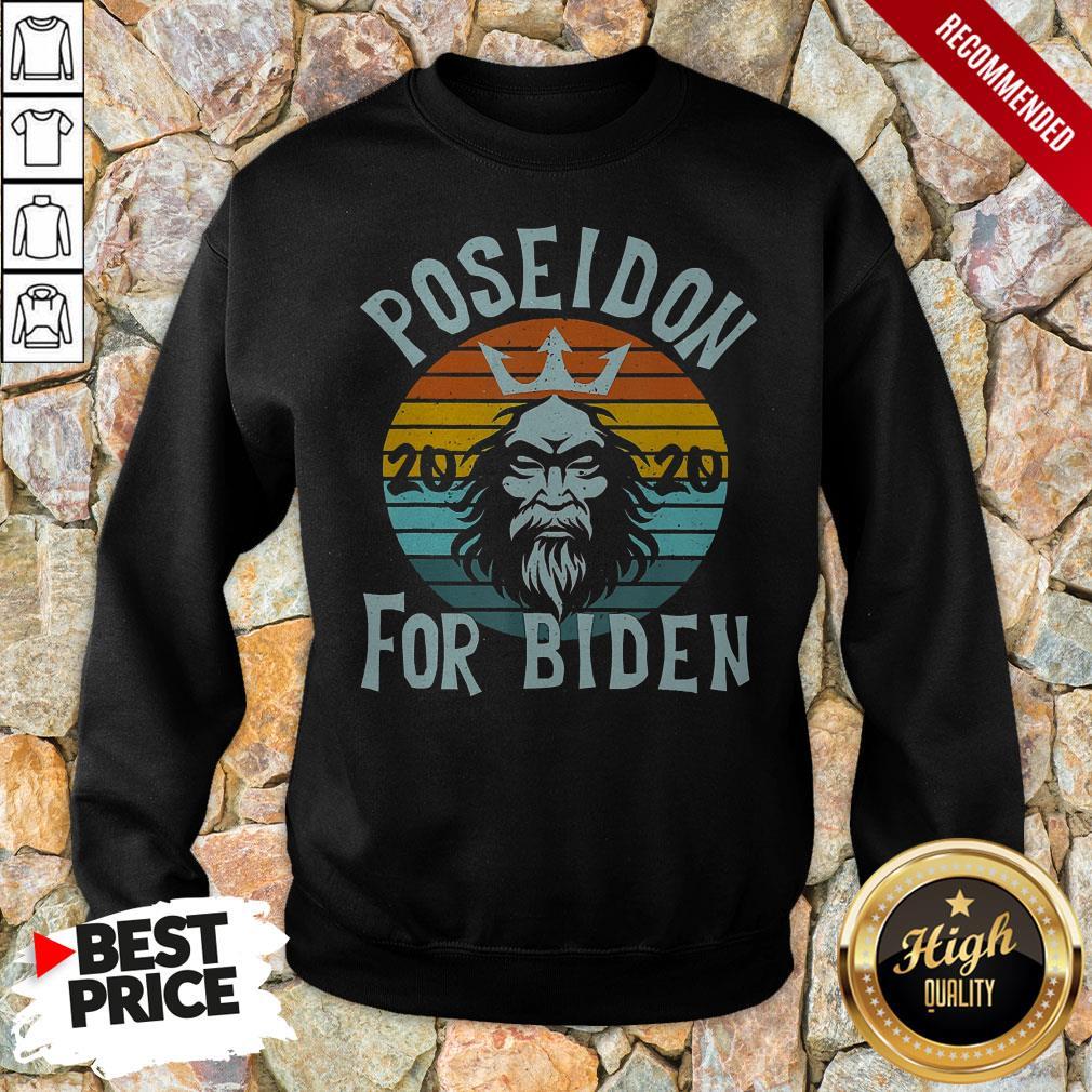 Poseidon For Biden 2020 Anti Trump Election Vintage Retro Sweatshirt