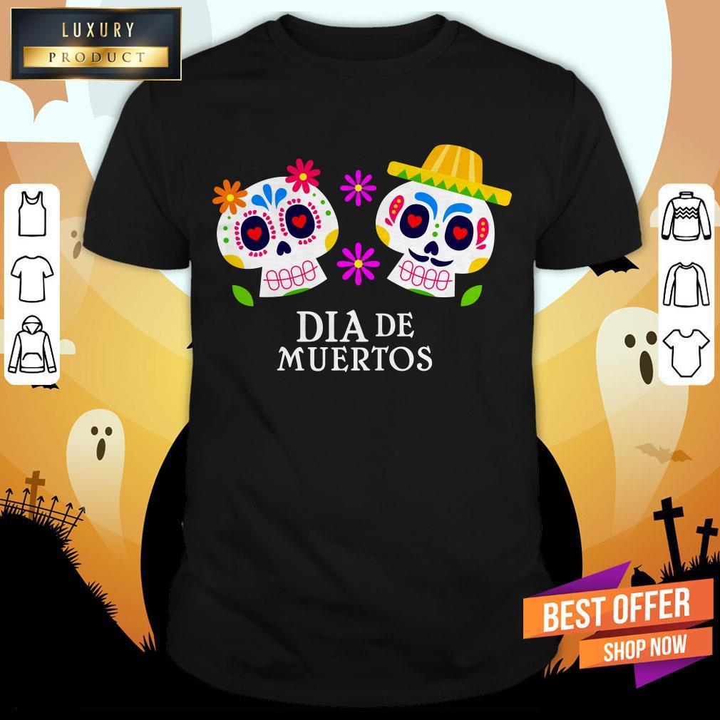 Sugar Skull Couple Dia De Muertos Day Dead Shirt