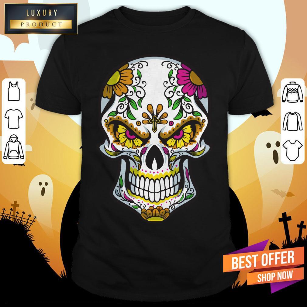 Sugar Skull Day Of Dead Dia De Muertos Shirt