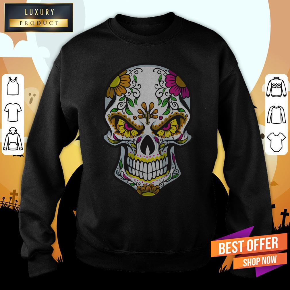 Sugar Skull Day Of Dead Dia De Muertos Sweatshirt