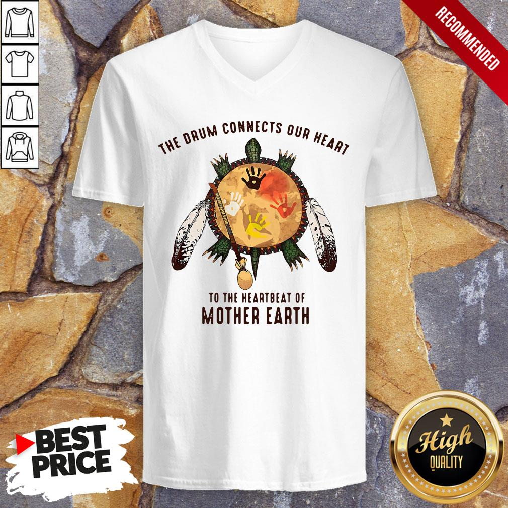 Turtle The Drum Connects Your Heart To The Heartbeat Of Mother Earth V-neck