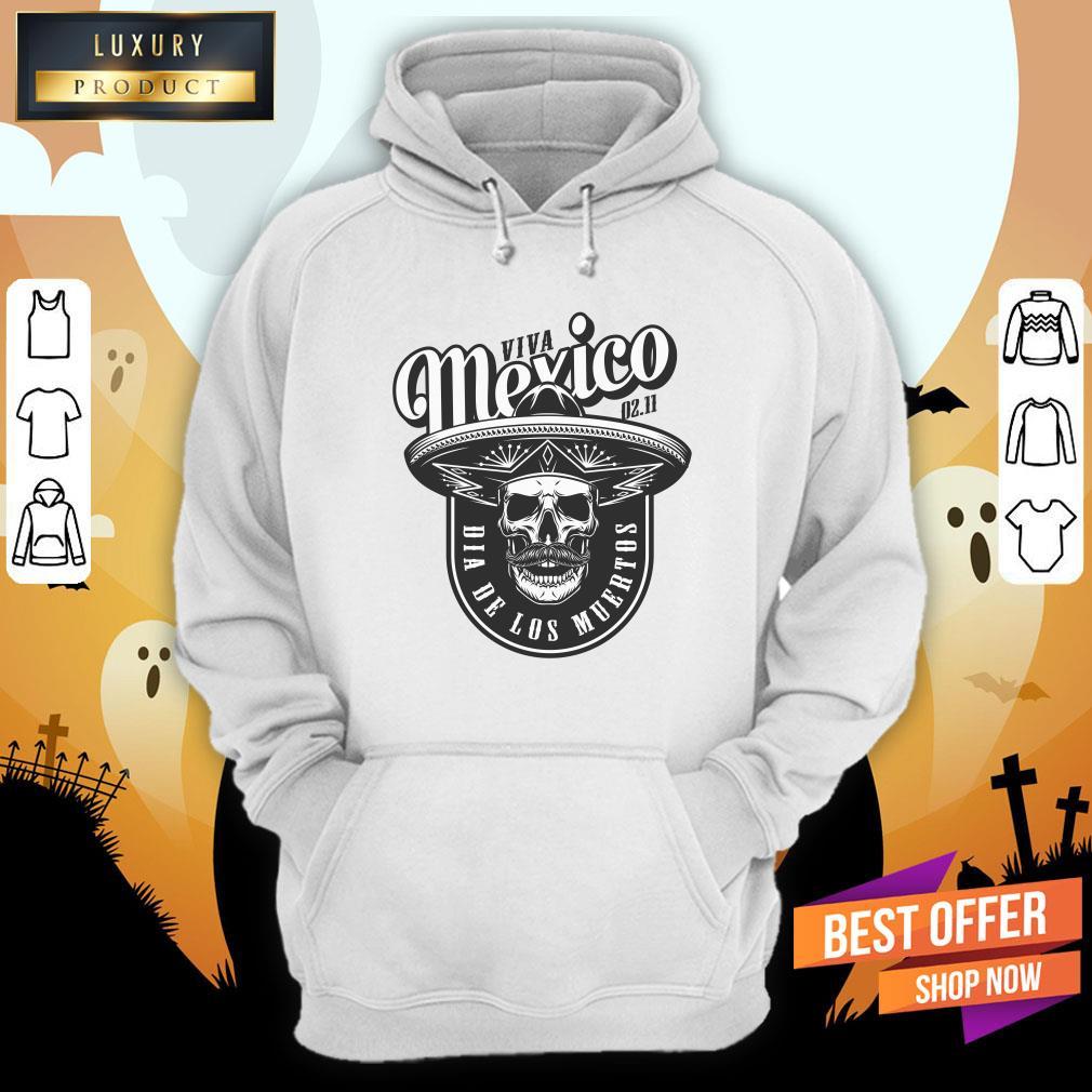 Viva Mexico Skull Dia De Los Muertos Hoodie