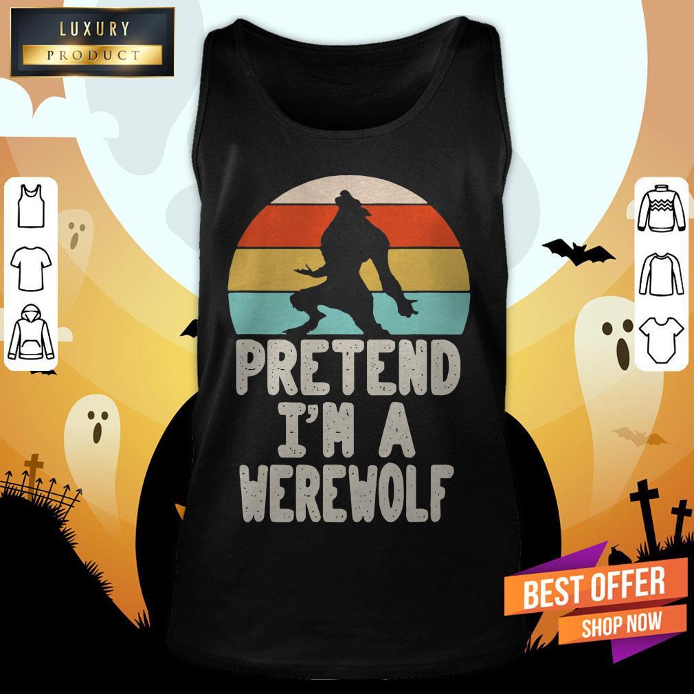 Werewolves Pretend I'M A Werewolf Vintage Tank Top