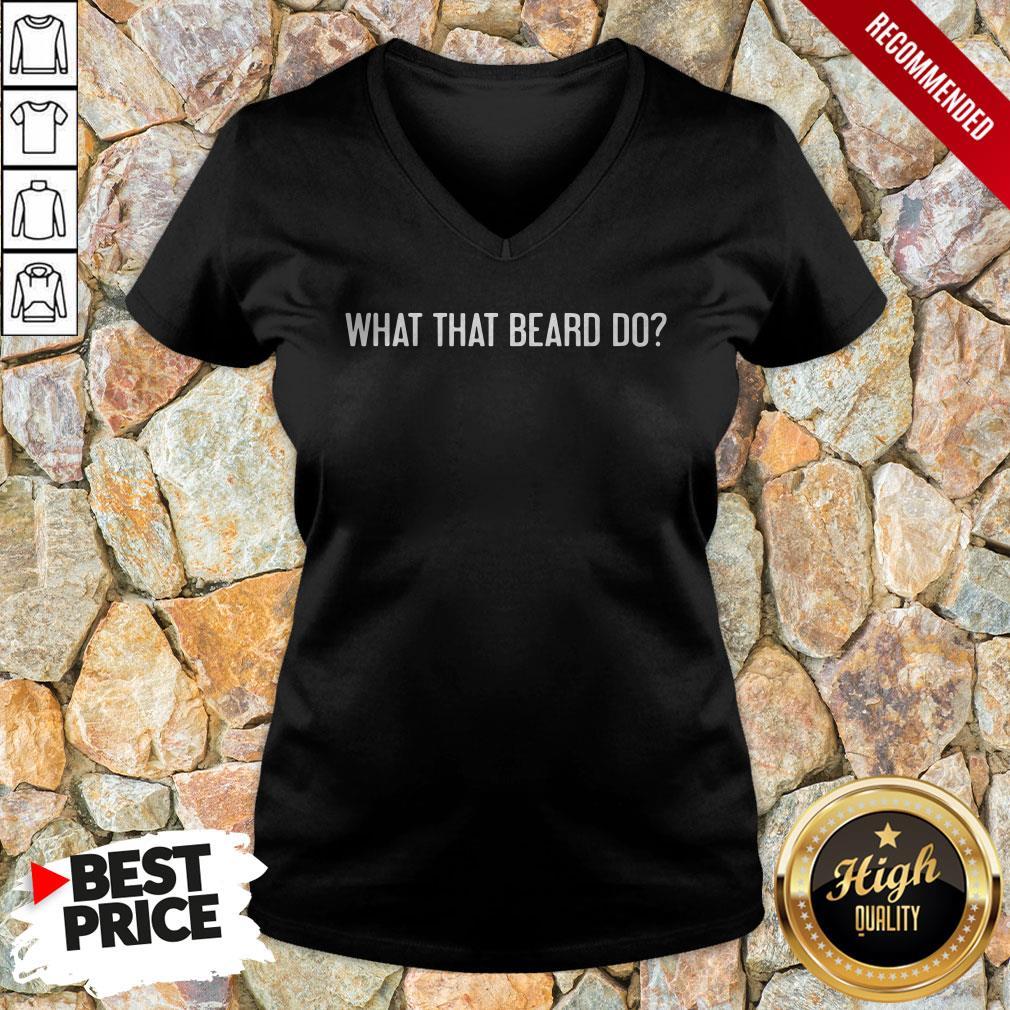 What The Beard Do V-neck