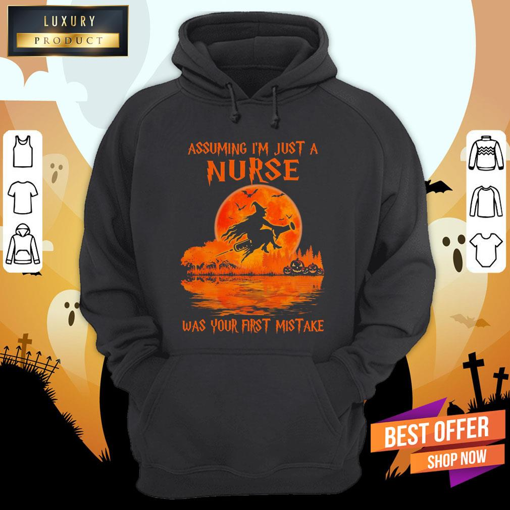 Witch Assuming I'M Just A Nurse Was Your First Mistake Halloween Hoodie