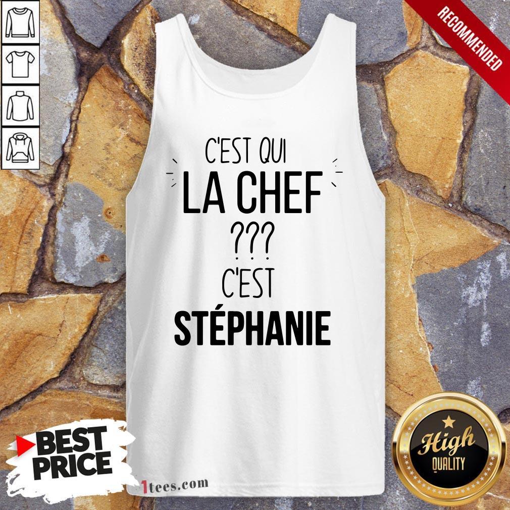 C'est Qui La Chef C'est Stephanie Tank Top
