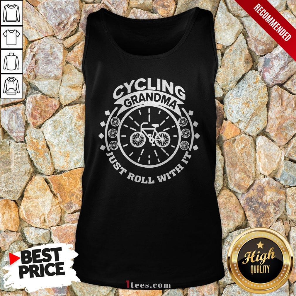 Cycling Grandma Just Roll With It Tank Top