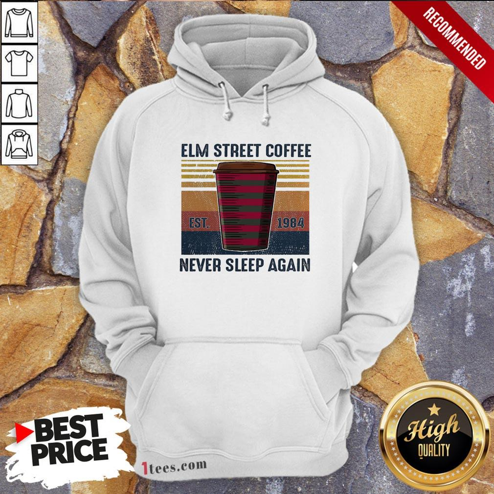 Elm Street Coffee Est 1984 Never Sleep Again Vintage Hoodie