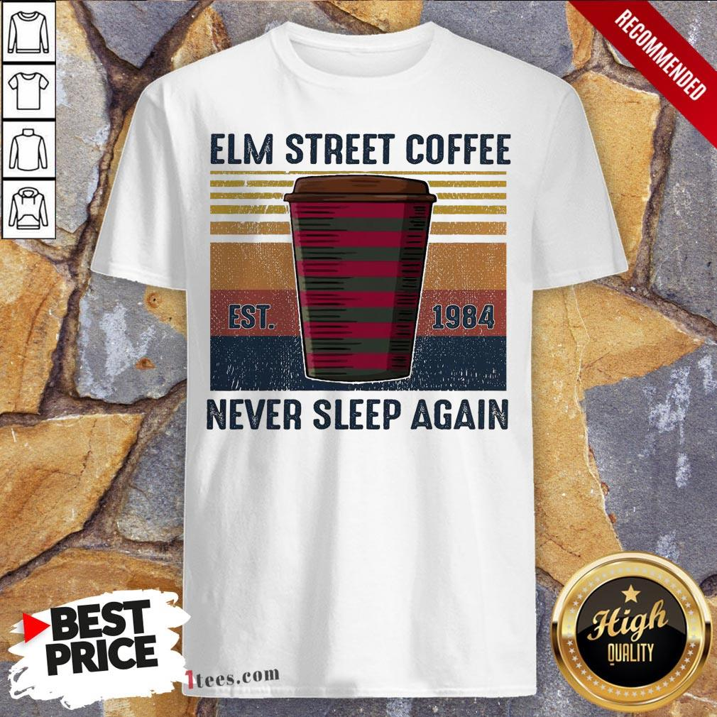 Elm Street Coffee Est 1984 Never Sleep Again Vintage Shirt