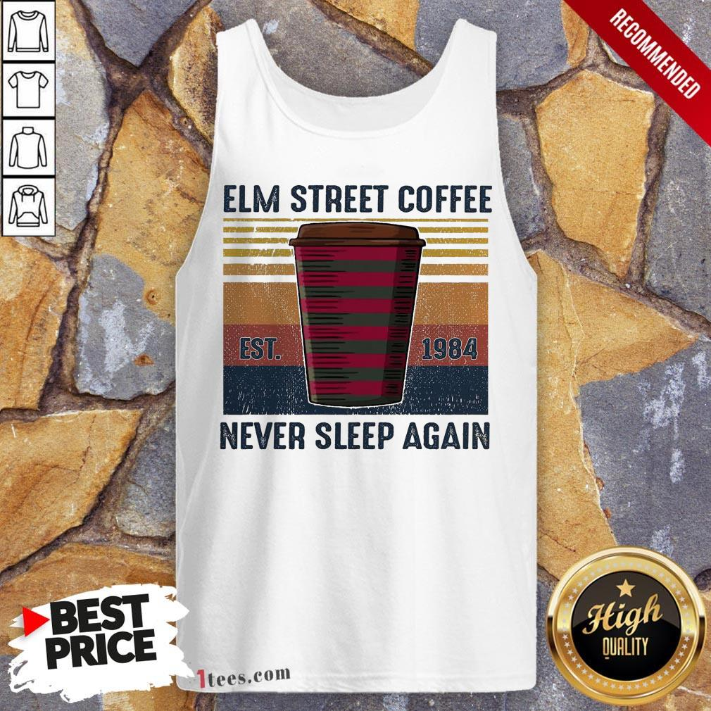 Elm Street Coffee Est 1984 Never Sleep Again Vintage Tank Top