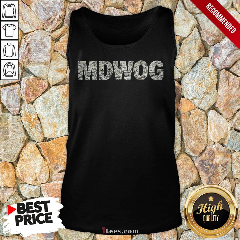 Hot MDWOG Money Tank Top