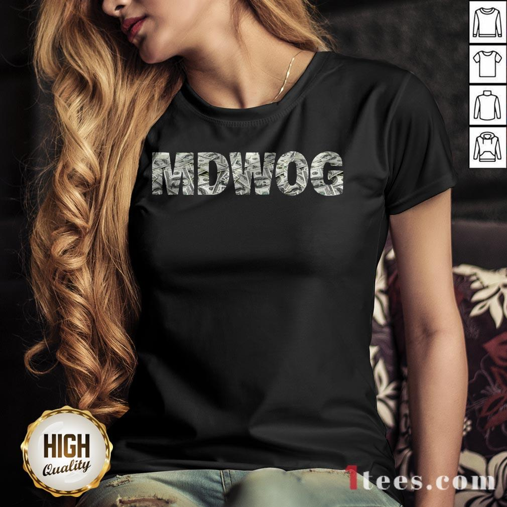 Hot MDWOG Money V-neck