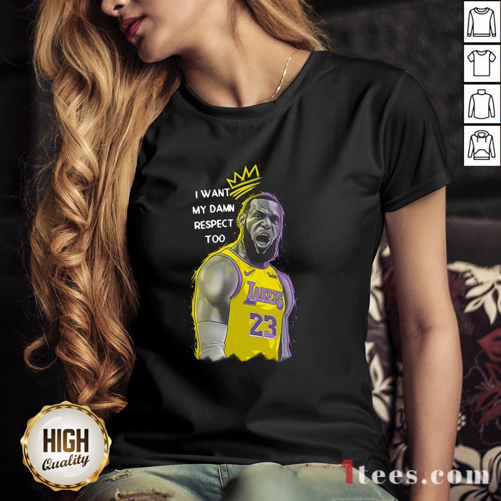 Lakers Lebron James Mvp I Want My Damn Respect Too Signature V-neck