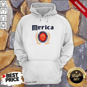 Merica The Greatest Country On Earth Hoodie