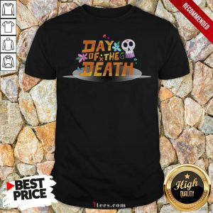 Mexican Day Of The Death Dia De Muertos Sugar Skull Shirt