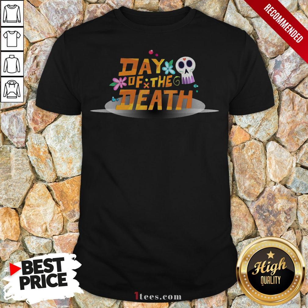Mexican Day Of The Death Dia De Muertos Sugar Skull Shirt