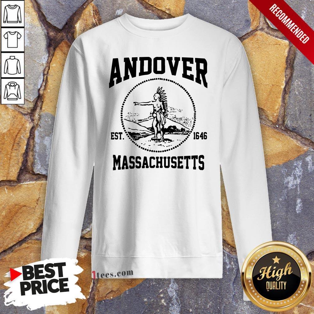 Official Andover Est 1646 Massachusetts Aboriginal People Sweatshirt