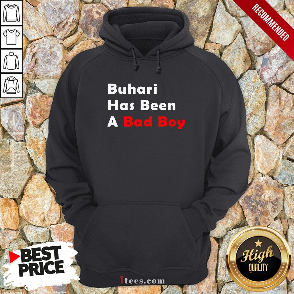 Official Buhari Has Been A Bad Boy Hoodie