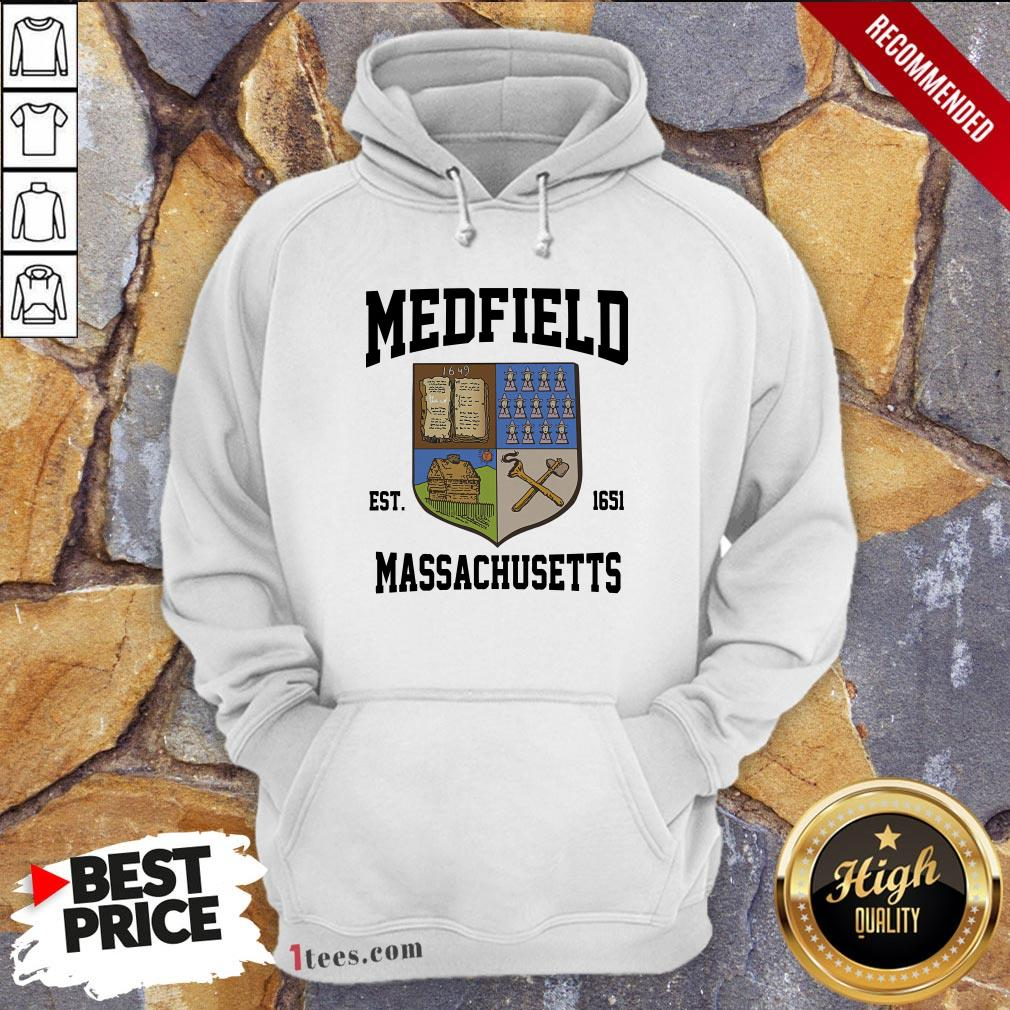 Official Medfield Est 1651 Massachusetts Hoodie