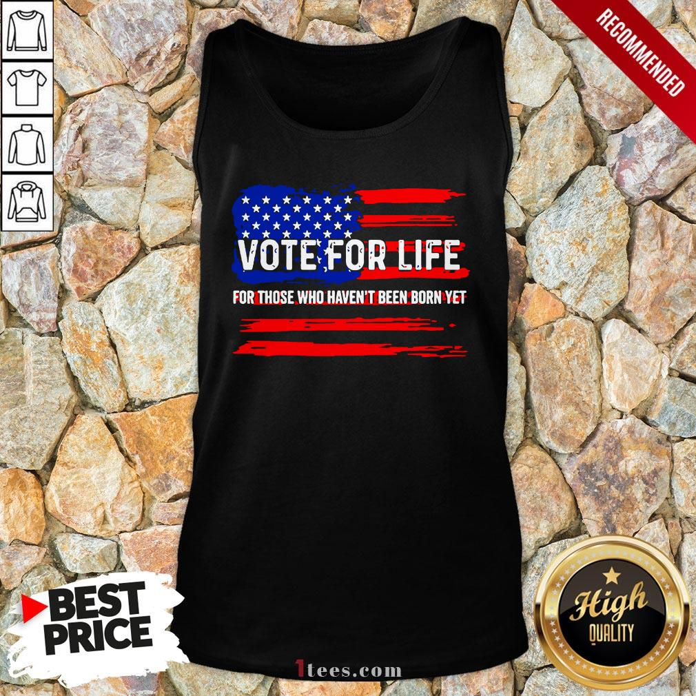 Pro Trump Pro Life Vote For Life Vote For The Unborn Tank Top