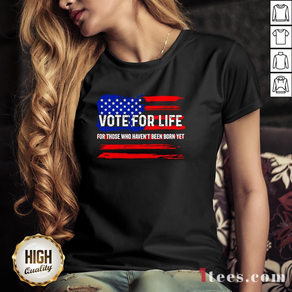 Pro Trump Pro Life Vote For Life Vote For The Unborn V-neck