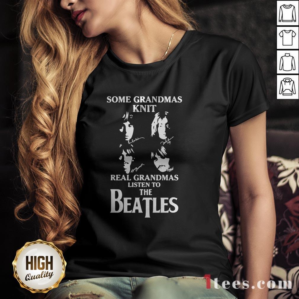 Some Grandmas Knit Real Grandmas Listen To The Beatles Signatures V-neck