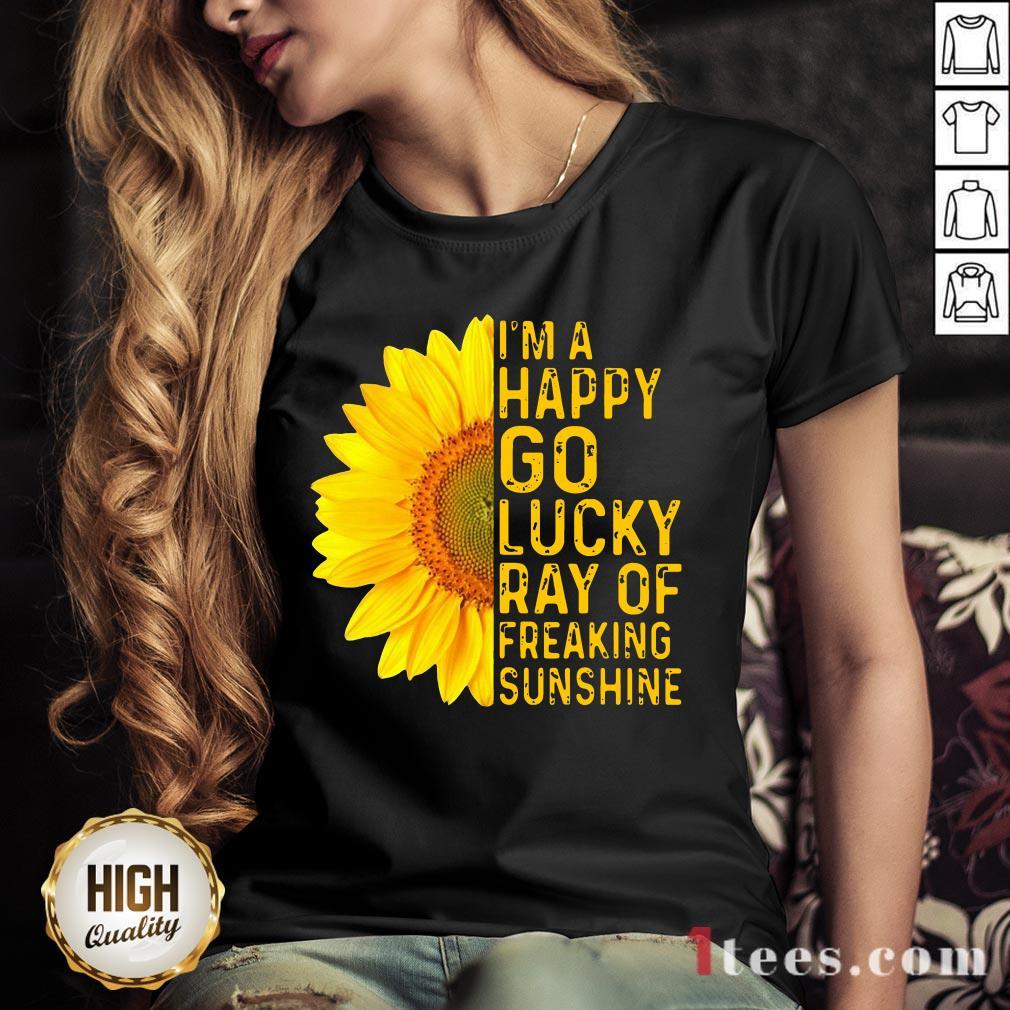 Sunflower I'm A Happy Go Lucky Ray Of Freaking Sunshine V-neck