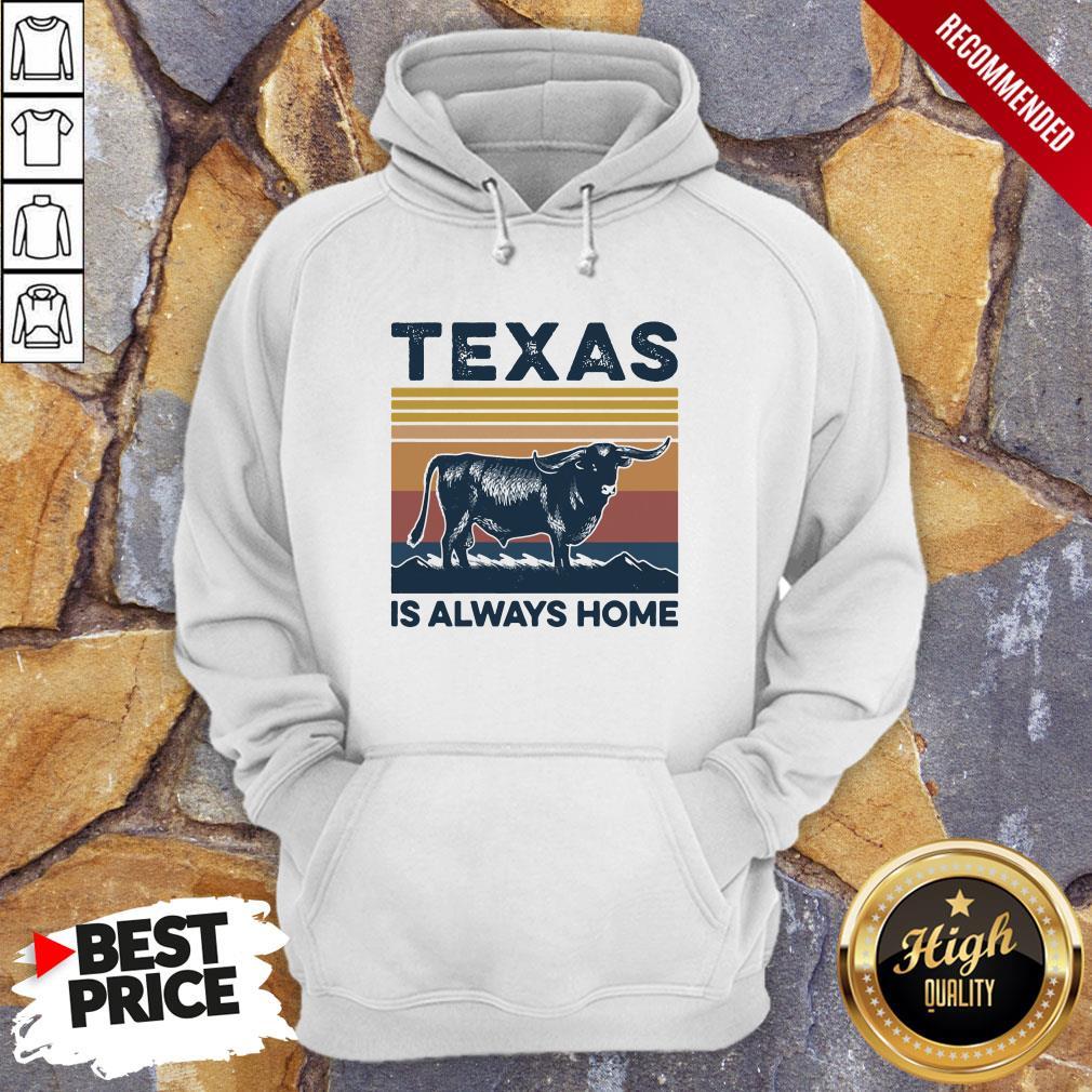 Texas Is Always Home Vintage Retro Hoodie