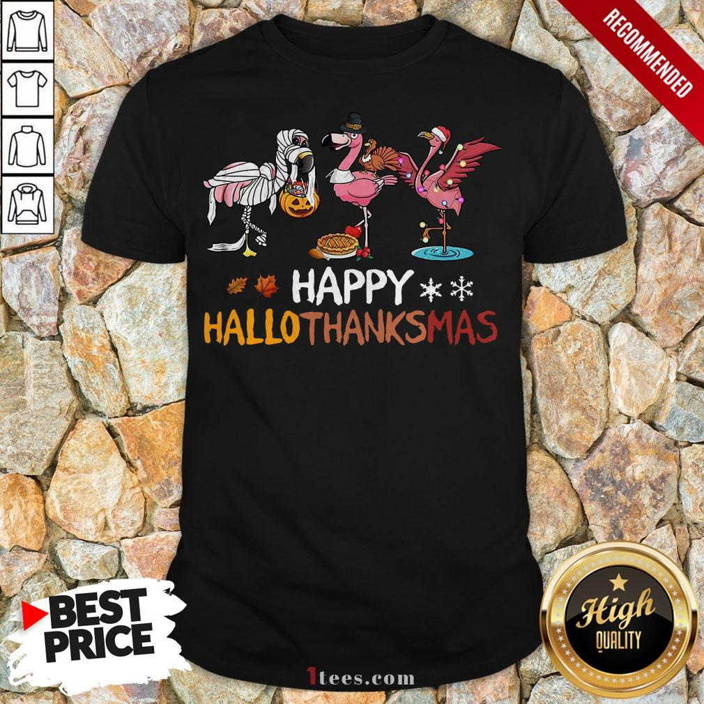 Top Flamingos Happy Hallothanksmas Shirt