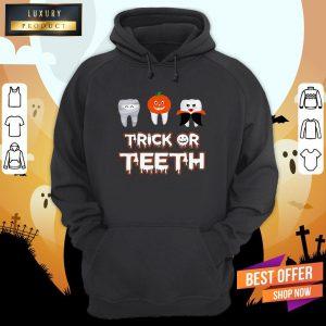 Trick Or Teeth Halloween Hoodie