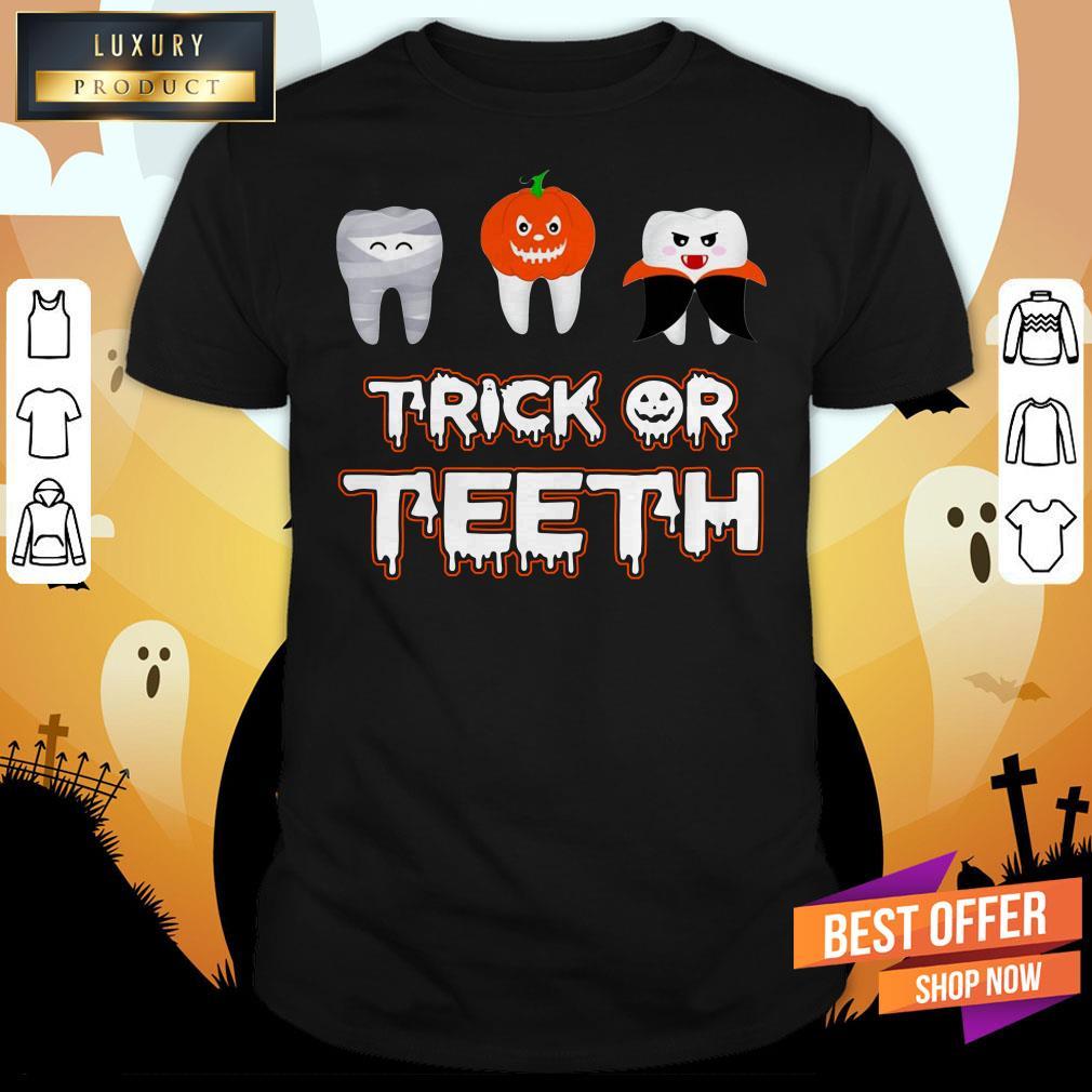 Trick Or Teeth Halloween Shirt