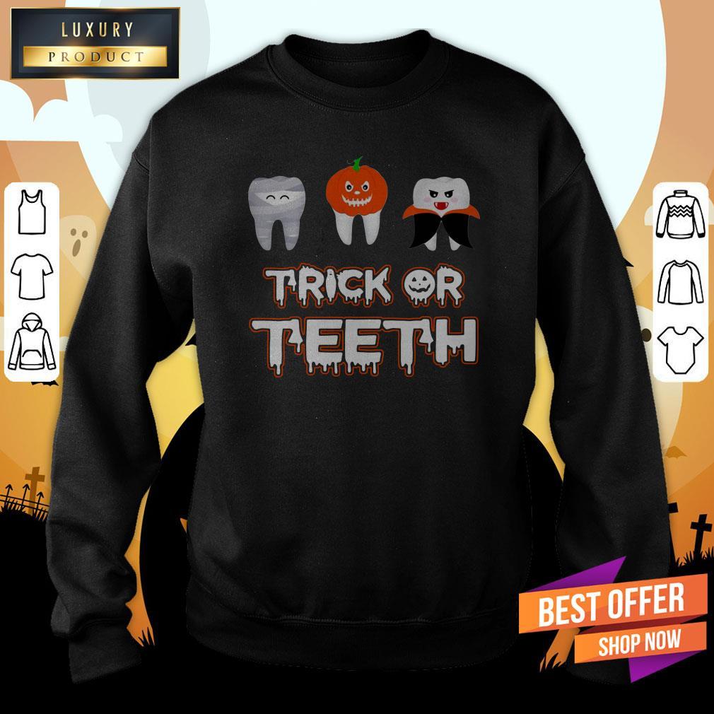 Trick Or Teeth Halloween Sweatshirt