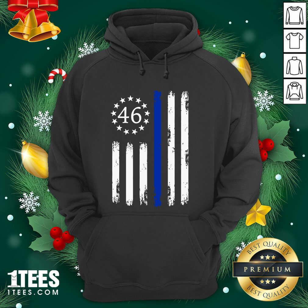 Joe Biden 46 President Betsy Ross Flag Thin Blue Line Hoodie- Design By 1Tees.com