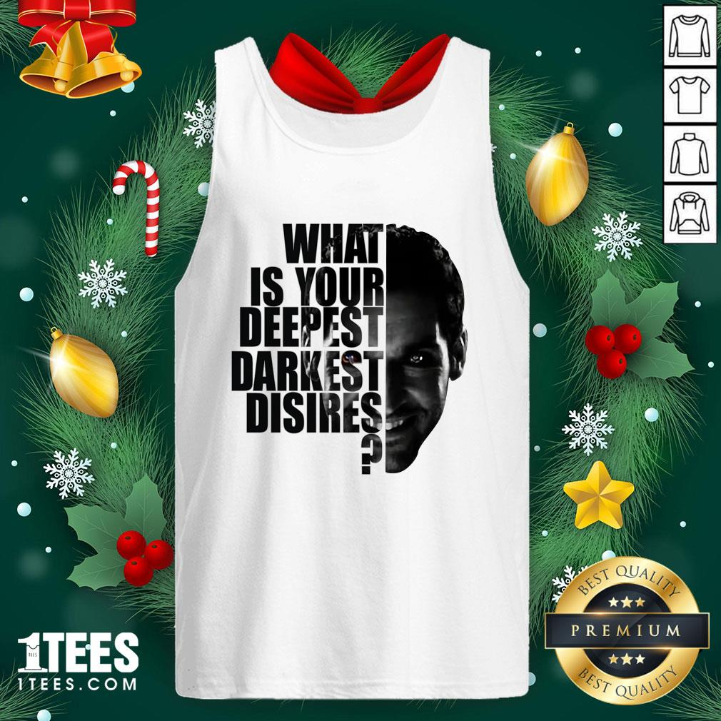 Cute Lucifer What Is Your Deepest Darkest Desires Tank Top - Design By 1tee.com