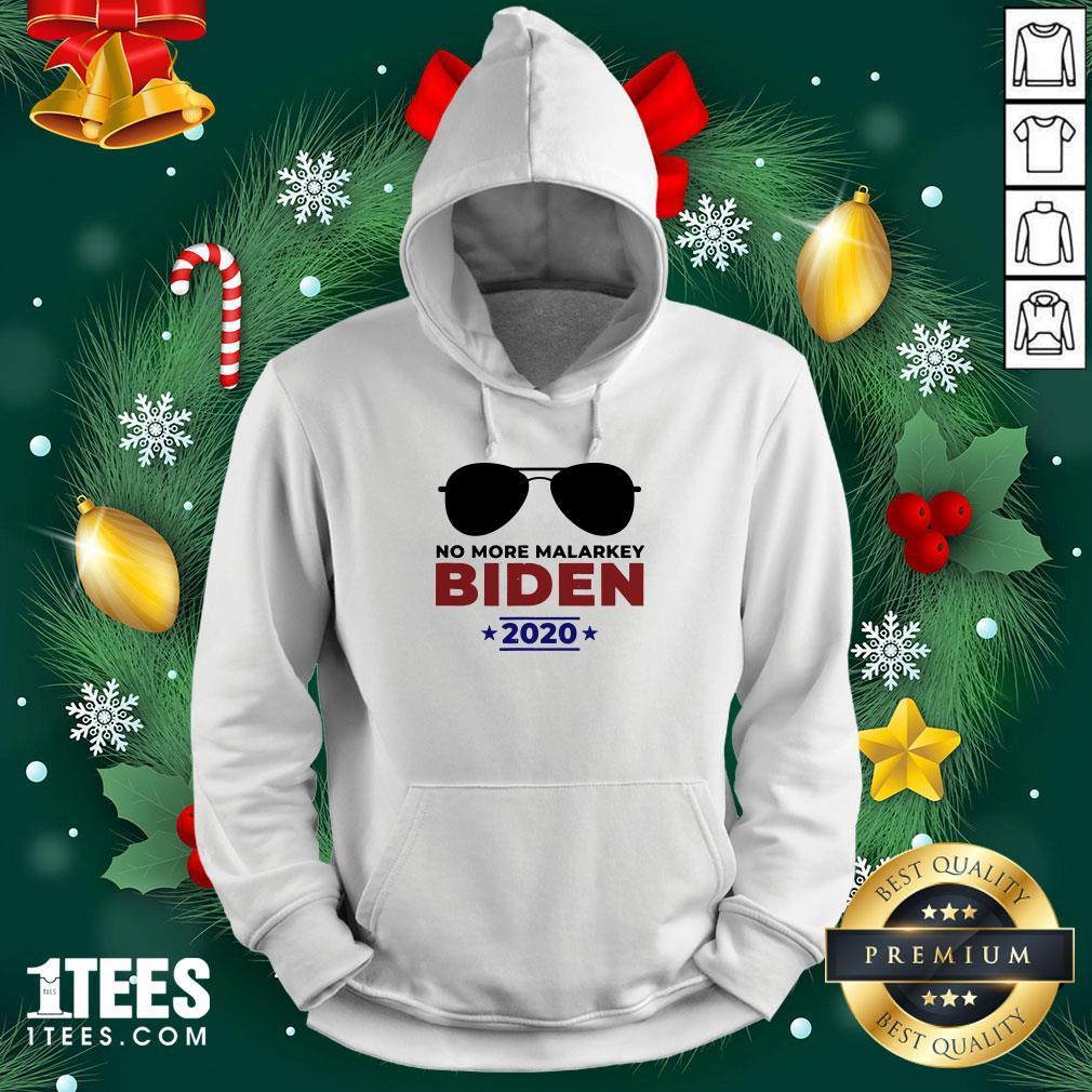 Funny Joe Biden For President 2020 No More Malarkey Hoodie - Design By 1tee.com