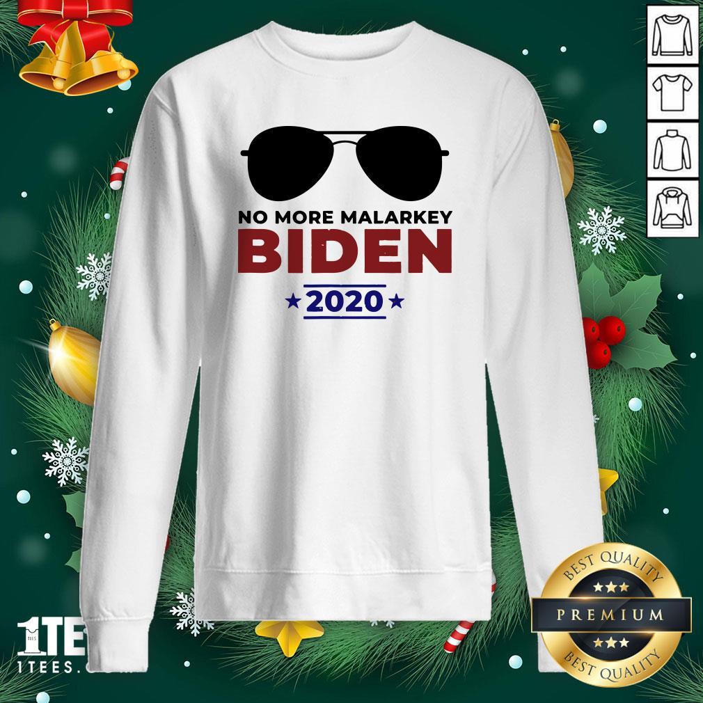 Funny Joe Biden For President 2020 No More Malarkey Sweatshirt - Design By 1tee.com