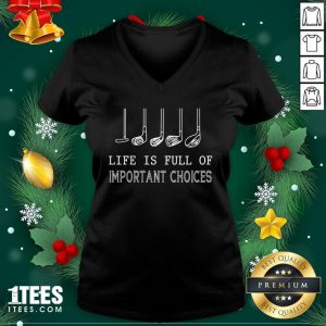 Funny Life Is Full Of Important Choices Golf V-neck - Design By 1tee.com