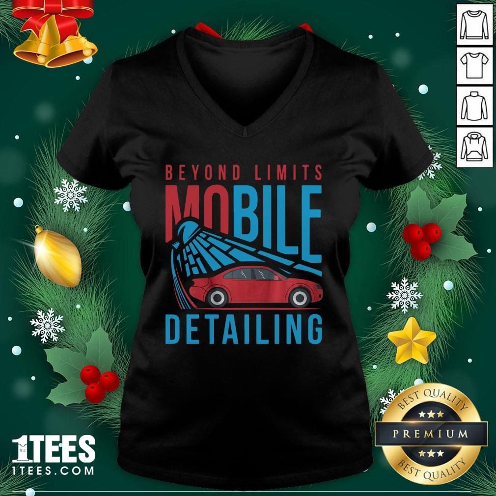 Happy Beyond Limits Mobile Detailing V-neck - Design By Thelasttees.com