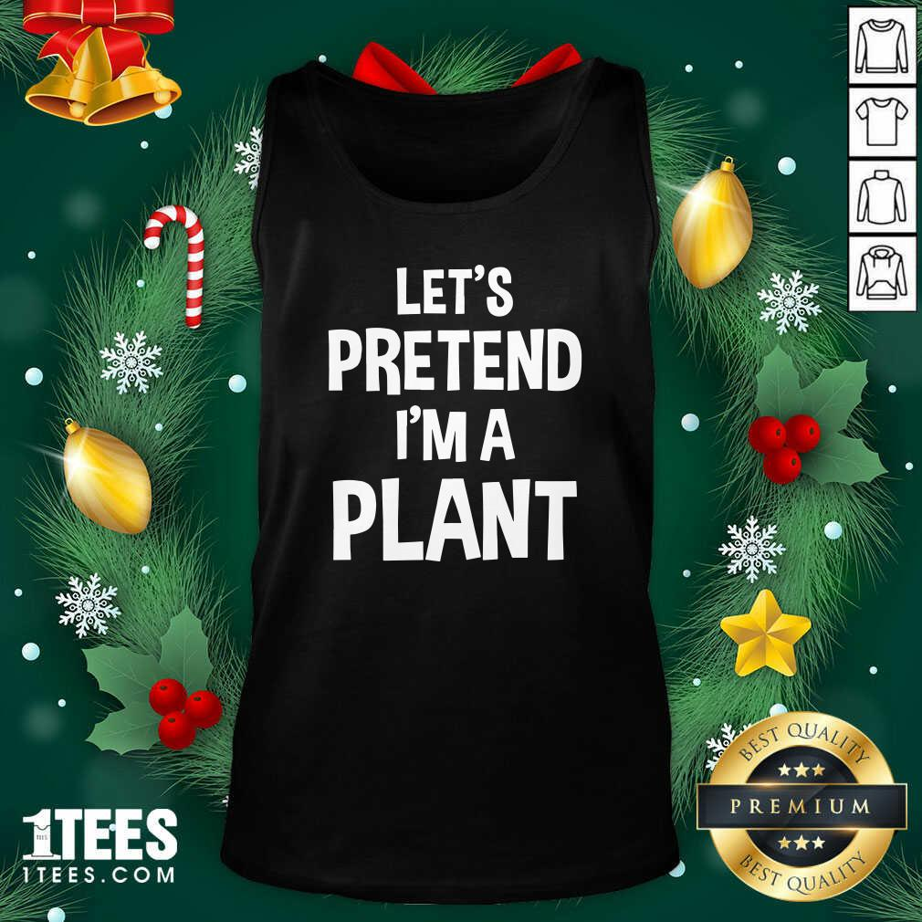 Let's Pretend I'm A Plant Halloween Tank Top- Design By 1Tees.com