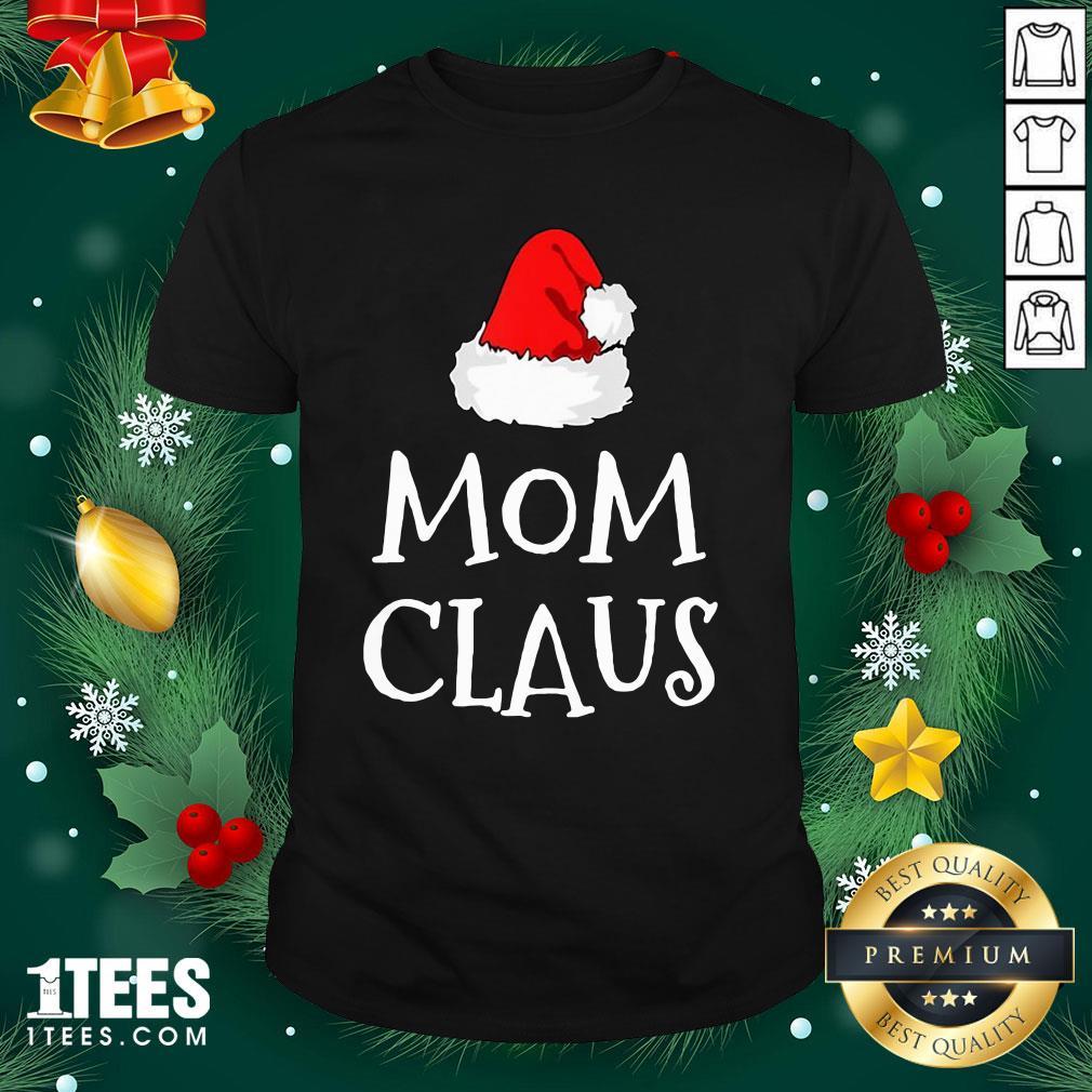 Hot Mom Claus Christmas Hat Shirt - Design By 1tee.com